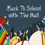 Back to School with The Mall